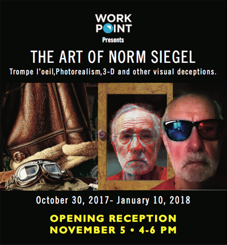 Norm Siegel SHow at Workpoint Stamford